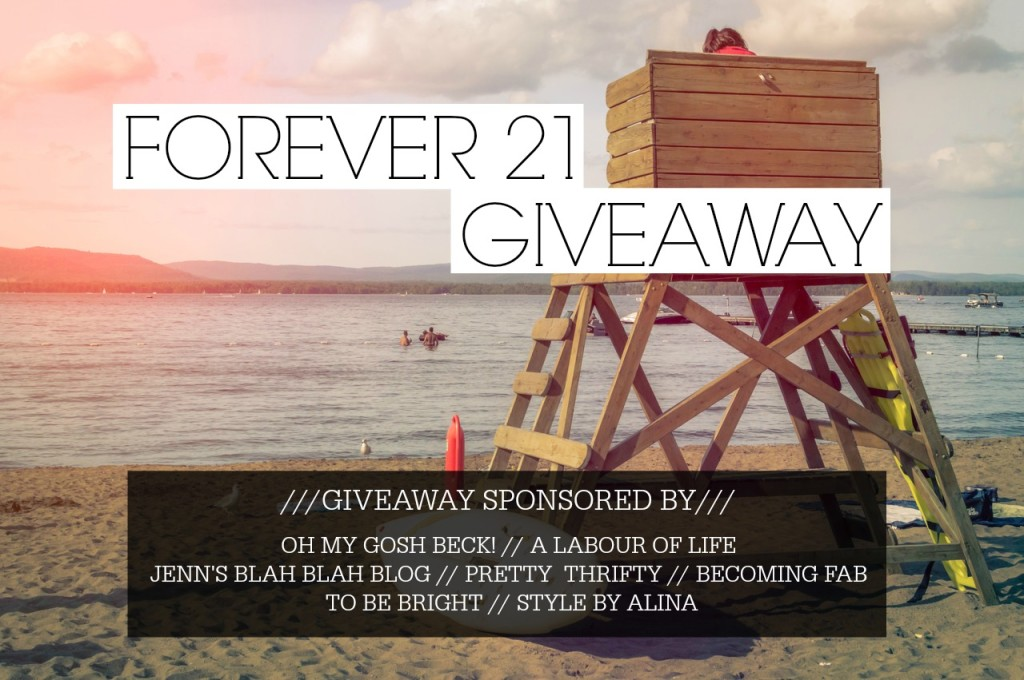Forever 21 Giveaway August